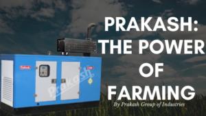 Prakash : The Power of Farming