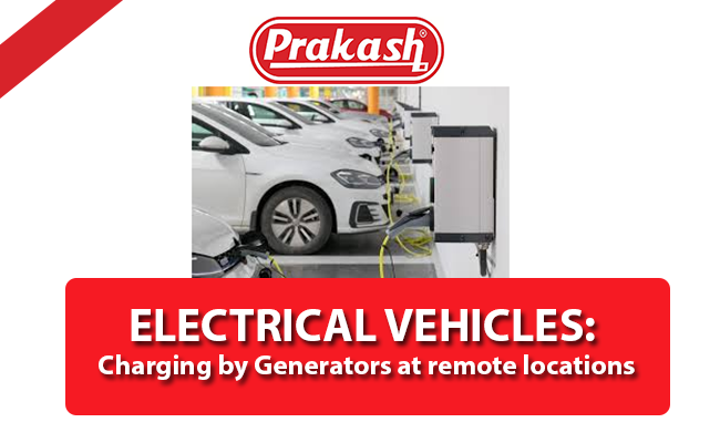 ELECTRICAL VEHICLES: Charging by Generators at Remote Locations