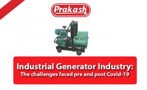 Industrial Generator Industry: The challenges faced pre and post Covid-19