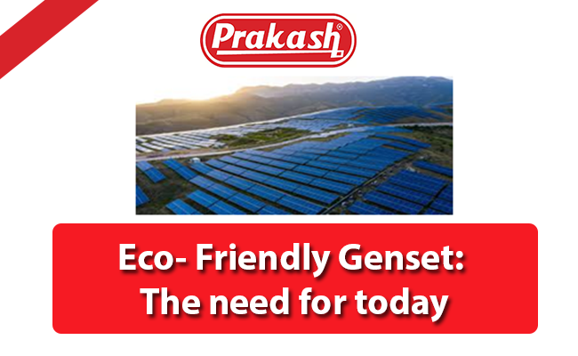 Eco- Friendly Genset: The need for today